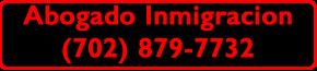 Inmigracion las Vegas 7028797732